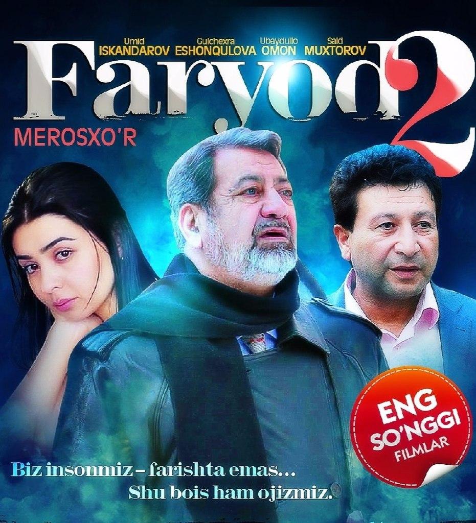 Faryod 2 (Merosxo'r) (O'zbek Kino 2015)